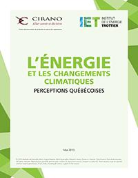 L'ÉNERGIE ET LES CHANGEMENTS CLIMATIQUES : PERCEPTIONS QUÉBÉCOISES