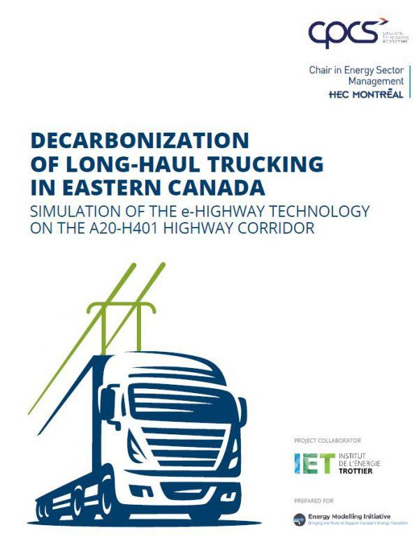 DECARBONIZATION OF LONG-HAUL TRUCKING IN EASTERN CANADA