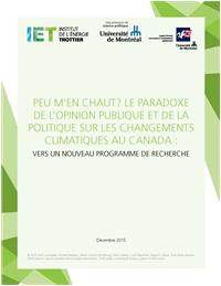 LE PARADOXE DE L'OPINION PUBLIQUE ET DE LA POLITIQUE SUR LES CHANGEMENTS CLIMATIQUES AU CANADA