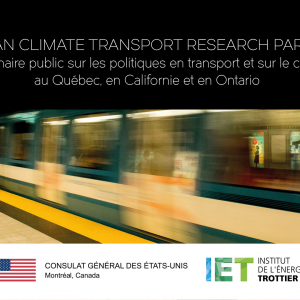 PUBLIC SEMINAR ON TRANSPORTATION AND CLIMATE POLICY IN QUEBEC, CALIFORNIA AND ONTARIO